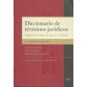 Diccionario de términos jurídicos: inglés-español. A Dictionary of Legal Terms: Spanish-English