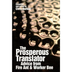 The Prosperous Translator - Advice from Fire Ant & Worker Bee